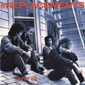 8.17 The Replacements - Let It Be