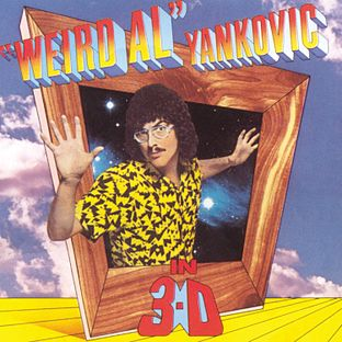 8.17 Weird Al Yankovic - In 3-D