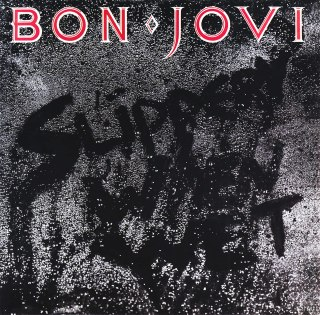 8.25 Bon Jovi - Slippery When Wet