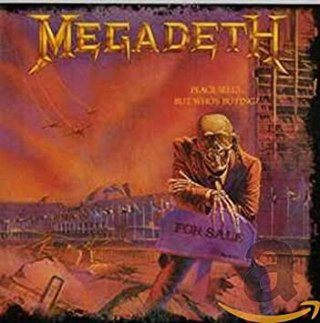 8.25 Megadeth - Peace Sells...But Who's Buying