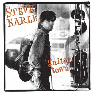 8.26 Steve Earle - Guitar Town
