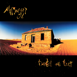 8.27 Midnight Oil - Diesel and Dust