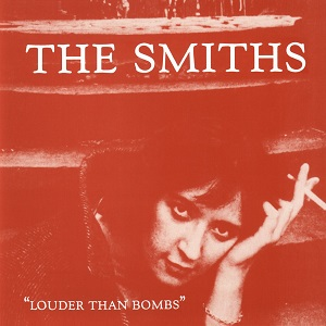 8.27 The Smiths - Louder Than Bombs