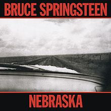8.5 Bruce Springsteen - Nebraska