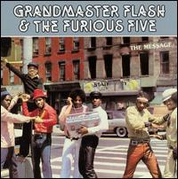 8.5 Grandmaster Flash & the Furious Five - The Message