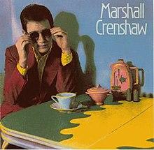 8.5 Marshall Crenshaw - Marshall Crenshaw