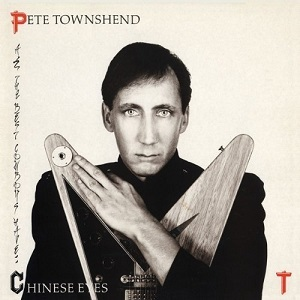 8.5 Pete Townshend - All the Best Cowboys Have Chinese Eyes