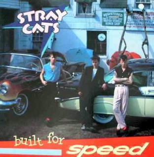 8.5 Stray Cats - Built for Speed