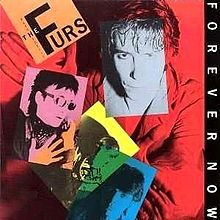 8.5 The Psychedelic Furs - Forever Now