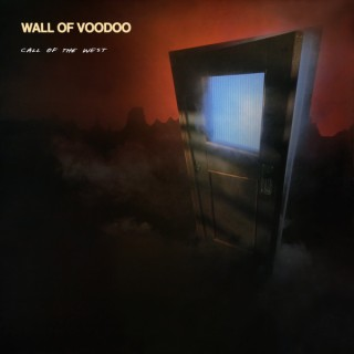 8.5 Wall of Voodoo - Call of the West
