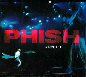 10.2 Phish - A Live One