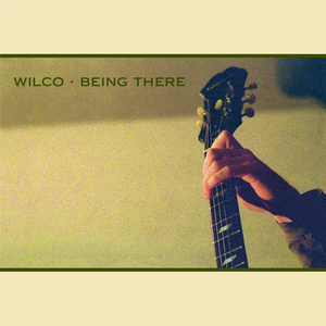 10.2 Wilco - Being There