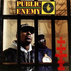 8.31 Public Enemy - It Takes a Nation of Millions to Hold Us Back