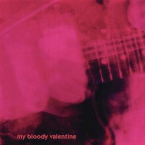 9.15 My Bloody Valentine - Loveless