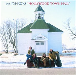 9.17 The Jayhawks - Hollywood Town Hall