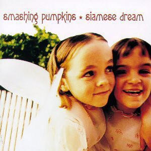 9.21 Smashing Pumpkins - Siamese Dream