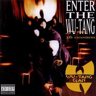 9.21 Wu-Tang Clan - Enter the Wu-Tang 36 Chambers