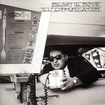 9.22 Beastie Boys - Ill Communication