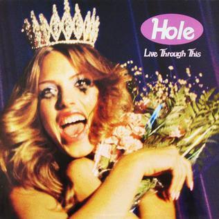 9.22 Hole - Live Through This