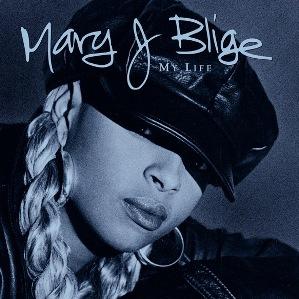 9.22 Mary J Blige - My Life