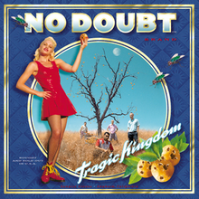 9.28 No Doubt - Tragic Kingdom