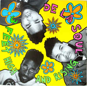 9.7 De La Soul - 3 Feet High and Rising