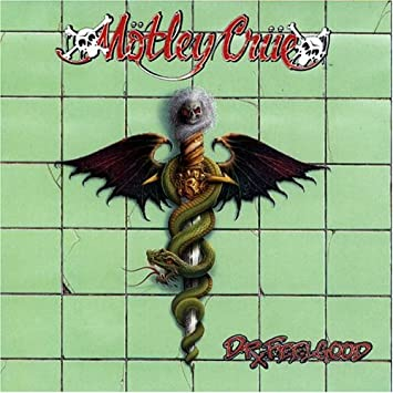 9.7 Motley Crue - Dr. Feelgood