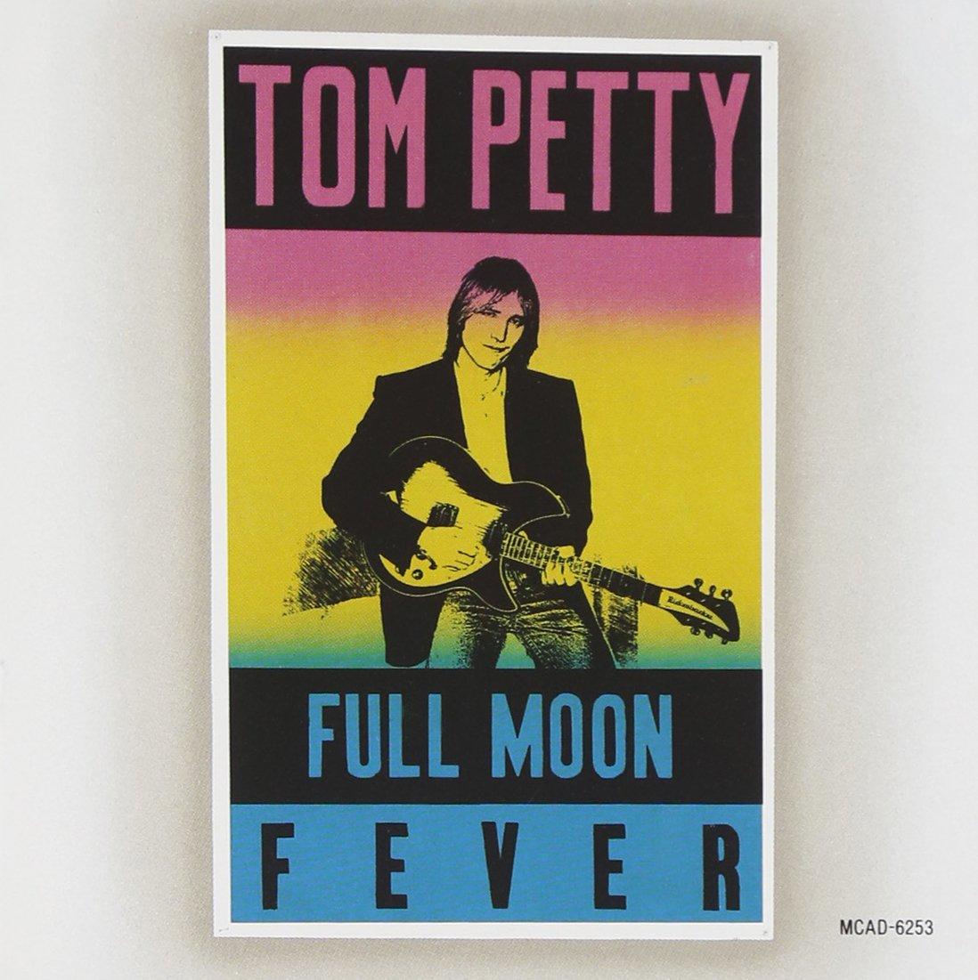 9.7 Tom Petty - Full Moon Fever