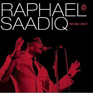 10.14 Raphael Saadiq - The Way I See It
