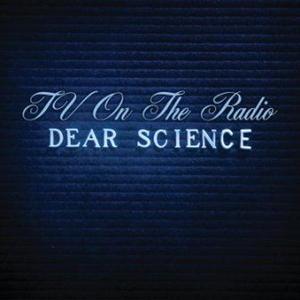 10.14 TV on the Radio - Dear Science