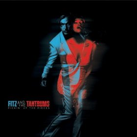 10.15 Fitz & the Tantrums - Pickin' Up the Pieces