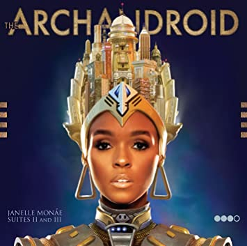 10.15 Janelle Monae - The ArchAndroid