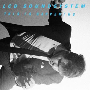 10.15 LCD Soundsystem - This Is Happening