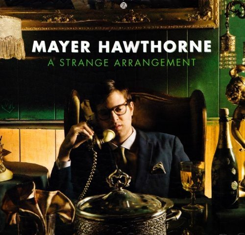 10.15 Mayer Hawthorne - A Strange Arrangement