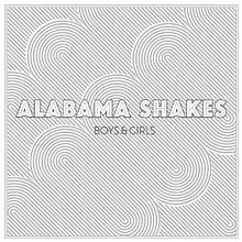 10.16 Alabama Shakes - Boys & Girls