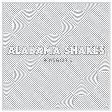 10.16 Alabama Shakes - Boys & Girls
