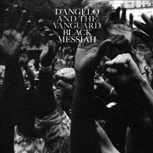 10.17 D'Angelo & the Vanguard - Black Messiah