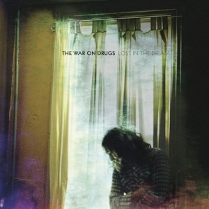 10.17 The War on Drugs - Lost in the Dream