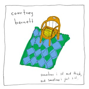 10.18 Courtney Barnett - Sometimes I Sit and Think, and Sometimes I Just Sit