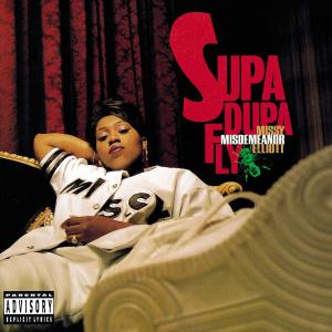 10.3 Missy Elliott - Supa Dupa Fly