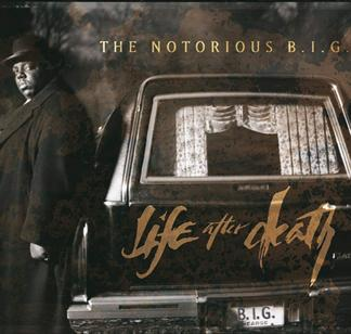 10.3 The Notorious B.I.G. - Life After Death