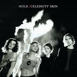 10.4 Hole - Celebrity Skin