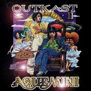 10.4 OutKast - Aquemini