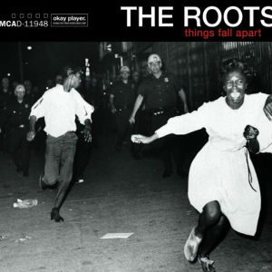 10.6 The Roots - Things Fall Apart