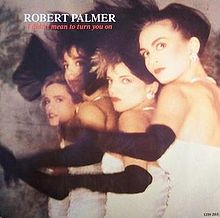 1.12 20.It Didn't Mean to Turn You On - Robert Palmer