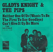 2.16 70.Neither_One_of_Us_(Wants_to_Be_the_First_to_Say_Goodbye)_-_Gladys_Knight_&_the_Pips